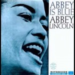 Abbey Lincoln Abbey Is Blue