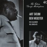 Art Tatum & Ben Webster - The Tatum Group Masterpieces