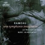 Marc Minkowsky - Rameau - Une Symphonie Imaginaire