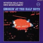 Winton Kelly Trio Wes Montgomery - Smokin' At The Half Note