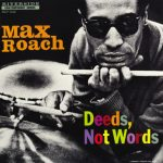 max-roach-deeds-not-words